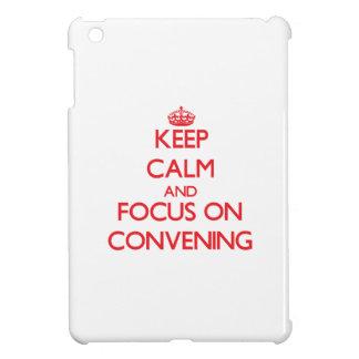 Keep Calm and focus on Convening iPad Mini Case