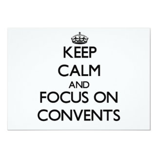 Keep Calm and focus on Convents 5x7 Paper Invitation Card