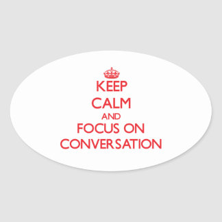 Keep Calm and focus on Conversation Stickers