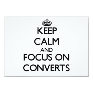 Keep Calm and focus on Converts 5x7 Paper Invitation Card