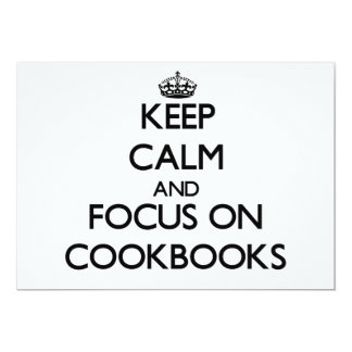 Keep Calm and focus on Cookbooks Personalized Invitations