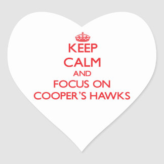 Keep calm and focus on Cooper's Hawks Heart Stickers