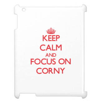 Keep Calm and focus on Corny Cover For The iPad 2 3 4