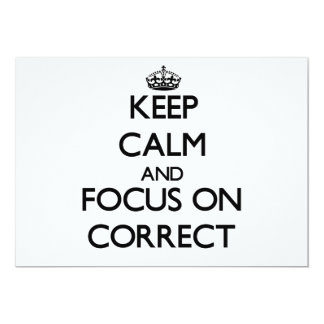 Keep Calm and focus on Correct 5x7 Paper Invitation Card