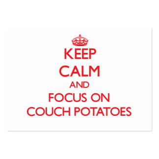 Keep Calm and focus on Couch Potatoes Large Business Cards (Pack Of 100)