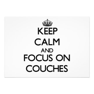 Keep Calm and focus on Couches Personalized Invite