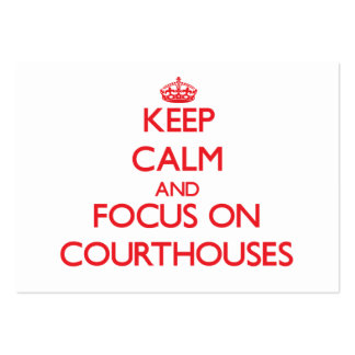 Keep Calm and focus on Courthouses Large Business Cards (Pack Of 100)