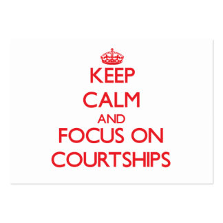 Keep Calm and focus on Courtships Business Card Template