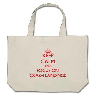 Keep Calm and focus on Crash Landings Bag