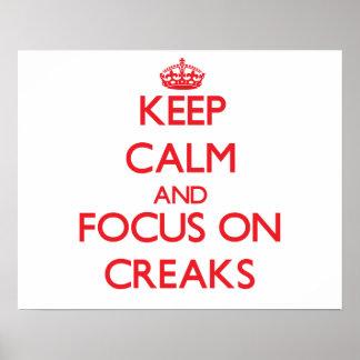 Keep Calm and focus on Creaks Print