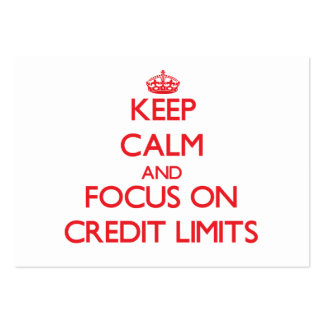 Keep Calm and focus on Credit Limits Large Business Cards (Pack Of 100)