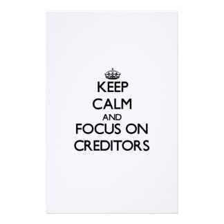 Keep Calm and focus on Creditors Personalized Stationery