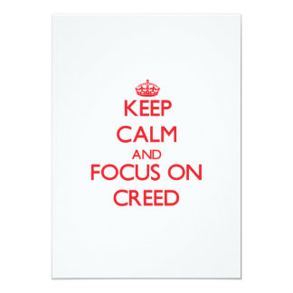 Keep Calm and focus on Creed 5x7 Paper Invitation Card