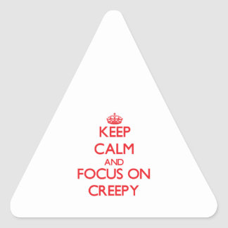 Keep Calm and focus on Creepy Stickers