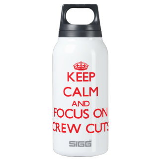 Keep Calm and focus on Crew Cuts 10 Oz Insulated SIGG Thermos Water Bottle