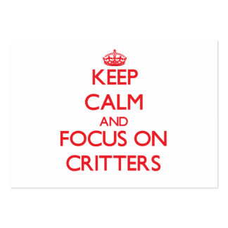 Keep Calm and focus on Critters Business Card Template
