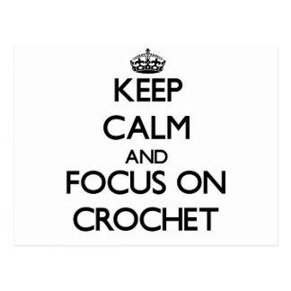 Keep calm and focus on Crochet Postcard