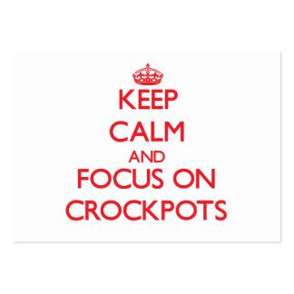 Keep Calm and focus on Crockpots Business Card