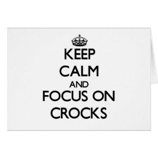 Keep Calm and focus on Crocks Cards