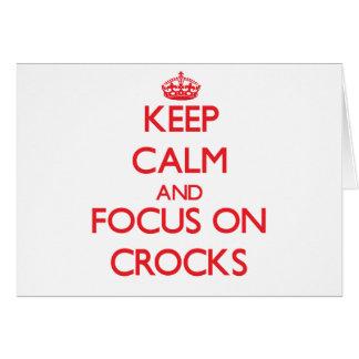 Keep Calm and focus on Crocks Card