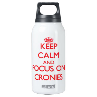 Keep Calm and focus on Cronies 10 Oz Insulated SIGG Thermos Water Bottle