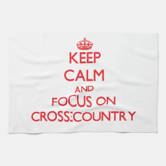 Keep Calm and focus on Cross-Country Kitchen Towel