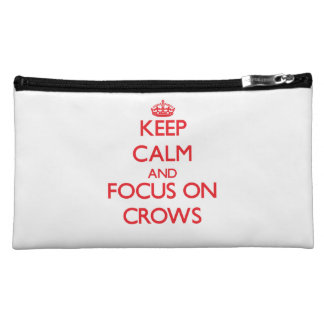 Keep Calm and focus on Crows Cosmetic Bags