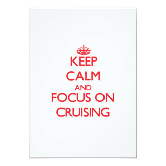Keep Calm and focus on Cruising Personalized Invitation