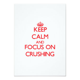Keep Calm and focus on Crushing Custom Announcement