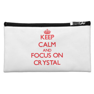 Keep Calm and focus on Crystal Cosmetic Bags
