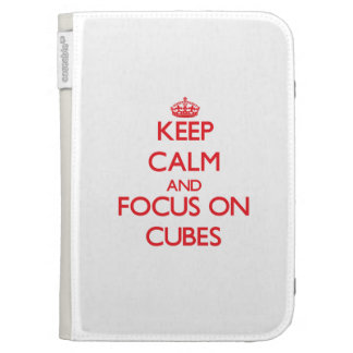 Keep Calm and focus on Cubes Cases For The Kindle