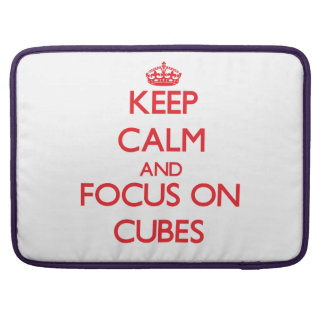 Keep Calm and focus on Cubes MacBook Pro Sleeves