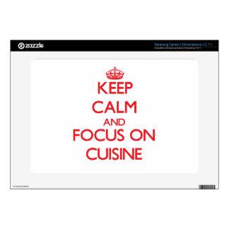 Keep Calm and focus on Cuisine Samsung Chromebook Skin
