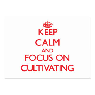 Keep Calm and focus on Cultivating Large Business Cards (Pack Of 100)