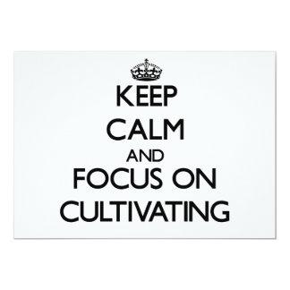 Keep Calm and focus on Cultivating Custom Invitation