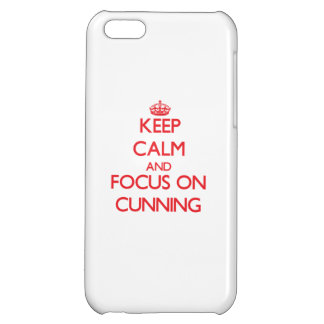 Keep Calm and focus on Cunning Case For iPhone 5C
