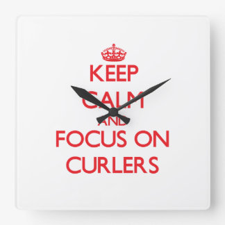 Keep Calm and focus on Curlers Wall Clock