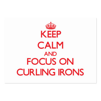 Keep Calm and focus on Curling Irons Large Business Cards (Pack Of 100)