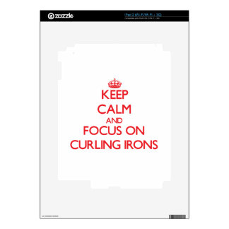 Keep Calm and focus on Curling Irons Decals For The iPad 2