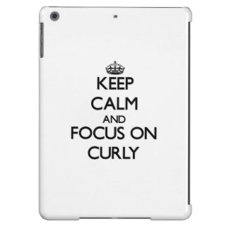 Keep Calm and focus on Curly iPad Air Covers