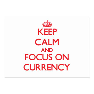 Keep Calm and focus on Currency Business Card Template