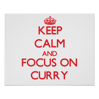 Keep Calm and focus on Curry Print