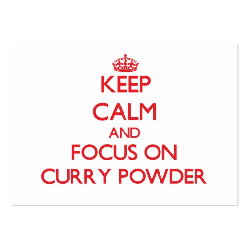 Keep Calm and focus on Curry Powder Business Card Template