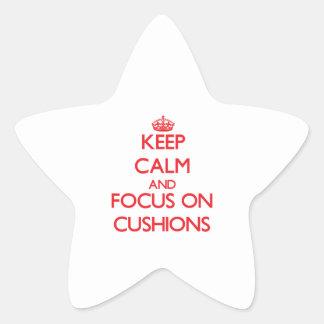 Keep Calm and focus on Cushions Star Sticker