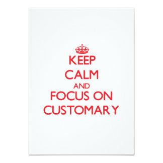 Keep Calm and focus on Customary 5x7 Paper Invitation Card