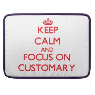 Keep Calm and focus on Customary MacBook Pro Sleeve
