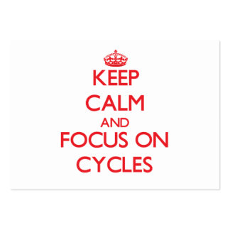 Keep Calm and focus on Cycles Business Card