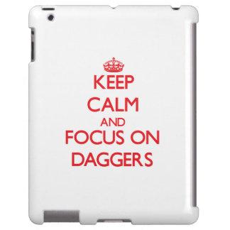 Keep Calm and focus on Daggers