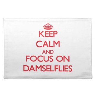 Keep calm and focus on Damselflies Place Mat