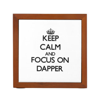 Keep Calm and focus on Dapper Pencil/Pen Holder
